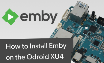 Comment installer Emby sur Odroid XU4