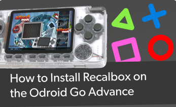 Comment installer Recalbox sur Odroid Go Advanced